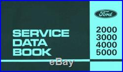 Ford 2000 3000 4000 5000 Tractor Service Data Specifications Repair Shop Manual